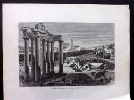 Voyages and Travels 1887 Antique Print. Campo-Vaccino or Roman Forum, Italy